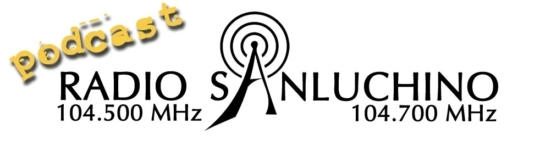 RADIO SANLUCHINO PODCAST